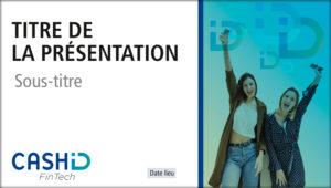 Powerpoint d'une start-up Fintech
